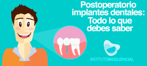 Postoperatorio implantes dentales